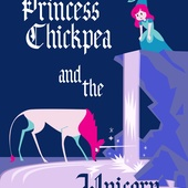 Princess Chickpea and the Unicorn